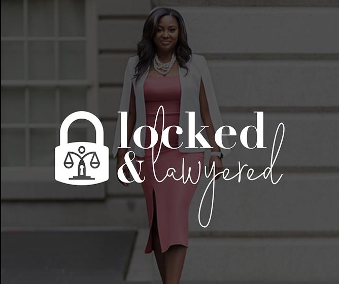 Locked & Lawyered